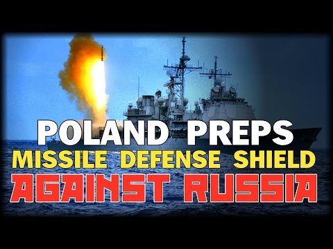 POLAND PREPS MISSILE DEFENSE SHIELD AGAINST RUSSIA