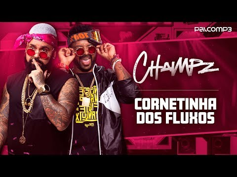 champz---cornetinha-dos-fluxos-(lyric-video)-(palco-mp3)
