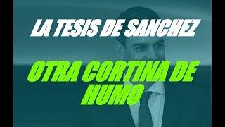 LA TESIS DE PEDRO SÁNCHEZ. LA VERDAD.CORTINA DE HUMO PARA ADROCTRINAR JUECES DE GÉNERO.