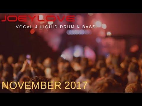 VOCAL & LIQUID DRUM AND BASS MIX NOVEMBER 2017(MELODIC/UPLIFTING/VOCAL)