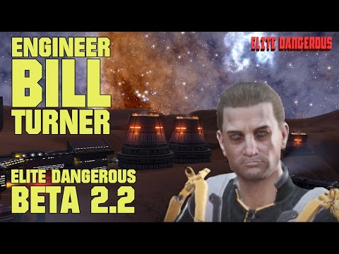 Elite Dangerous Beta 2.2 - The Path to Enginner Bill Turner (Scanners, Utilities, Plasma Acc)