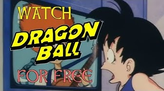How do I watch Dragon Ball full episodes online? FREE 100% Legal