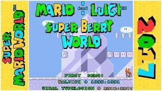 Mario and Luigi: Super Berry World (Demo) | Super Mario World Hack