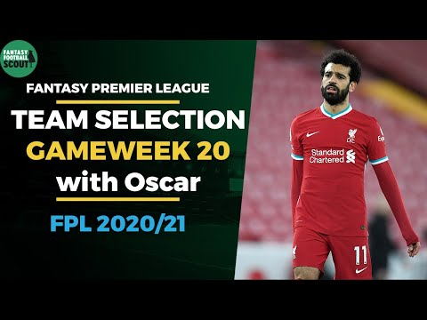 Team Selection plans for a top 20k finish   Gameweek 20   Fantasy Premier League Tips 2020/21