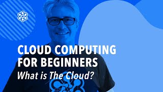 What is The Cloud - Cloud Training | Cloud Academy