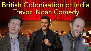Trevor Noah Indian Colonisation Reaction | Head Spread | Reaction