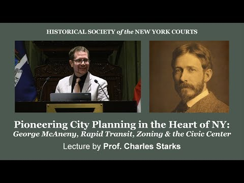 Pioneering City Planning in the Heart of NY: George McAneny & the Civic Center