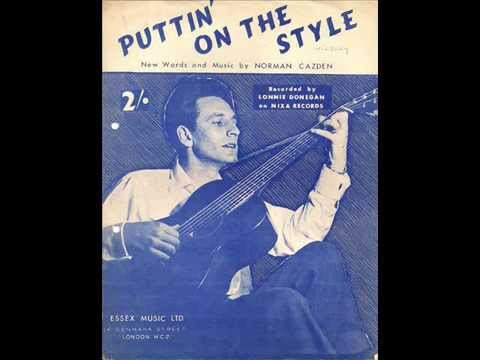 Lonnie Donegan - Puttin' On The Style (1957)