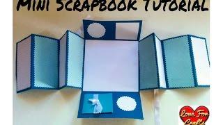 Mini Scrapbook Tutorial | DIY- How to Make a Scrapbook | Scrapbook for beginners
