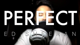 Perfect by Ed Sheeran (cover)
