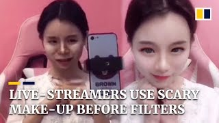 Live-streamers use scary make-up to look perfect on camera