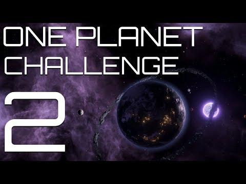 Stellaris - The One Planet Challenge - Part 2 - Still a Tiny World, Even Bigger Goals