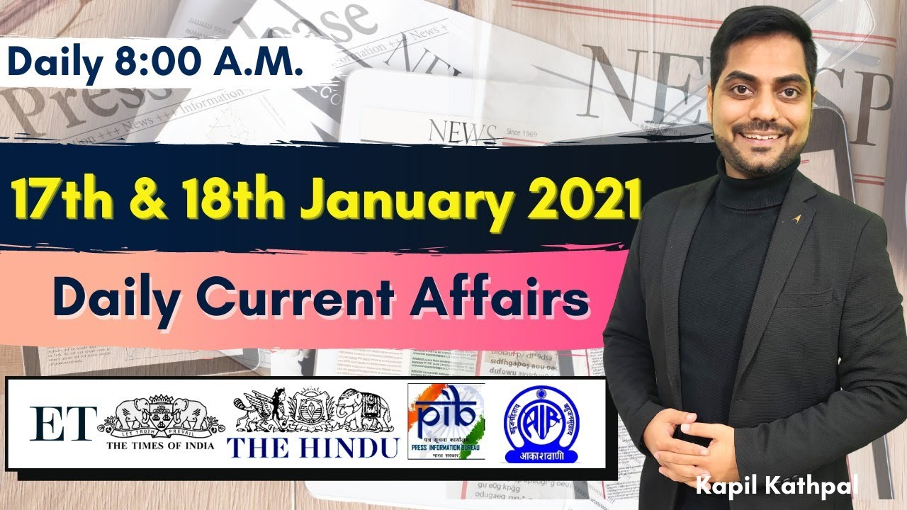 Download Daily Current Affairs | 17th & 18th January 2021 | Bank| SSC | Railways | CET 2021 | Kapil Kathpal |