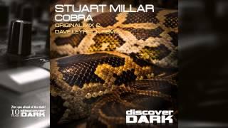 Stuart Millar - Cobra (Dave Leyrock Remix)
