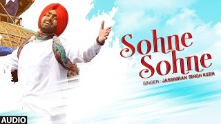 Jassimran Singh Keer: Sohne Sohne Full Audio Song   Beat Minister   Latest Punjabi Songs 2016