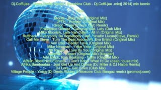 Dj.Coffi-jee - Disco,Funky house ( Sunshine Club - Dj.Coffi-jee .mix)[ 2014] mix turmix