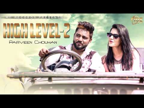 New Haryanvi Song 2017 | High Level - 2 | Full Audio| Haryanvi Dj Song | Haryanvi Song 2017