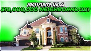 MOVING IN A 10 MILLION DOLLAR NEIGHBORHOOD