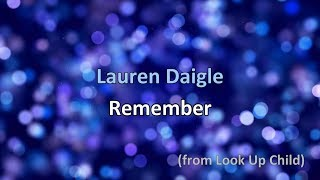 Remember - Lauren Daigle [lyrics]