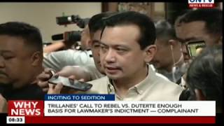 Trillanes' call to rebel vs. Duterte enough basis for lawmaker's indictment — complainant