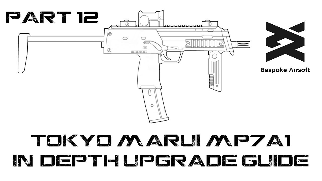 Tokyo Marui MP7 AEP Ultimate Upgrade / Restoration Part 12 - Polar-star  Trouble