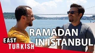 Ramadan and Eid ul-Fitr in Istanbul - Easy Turkish 10