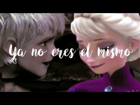 Ya no eres el mismo || Jack 💔 Elsa