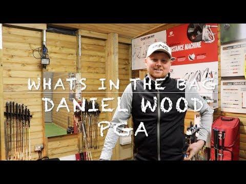 Whats in the bag Daniel Wood PGA