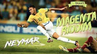 Neymar - DJ Snake Magenta Riddim - Brazil Version