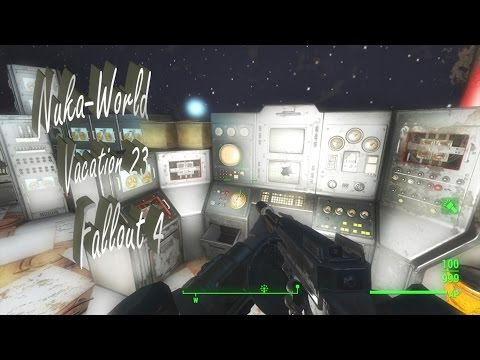 Nuka-World Vacation 23 - Star Control... Mostly