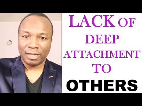 22/35. 2017-12-29: SIGNS THAT YOUR PASTOR IS A PSYCHOPATH: LACK OF DEEP ATTACHMENT TO OTHERS