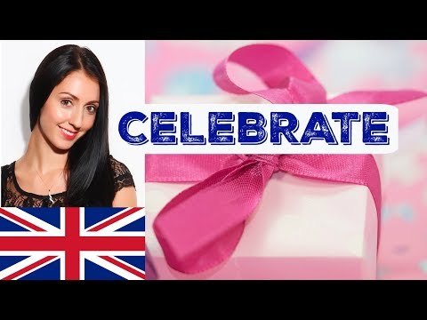 CELEBRATE: Learn British English Vocabulary, Phrases and Traditions with Anna English
