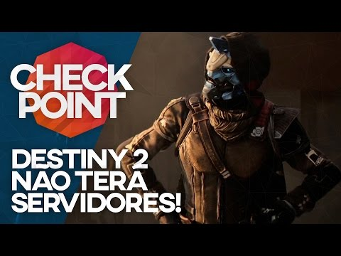 DESTINY 2 SEM SERVER, KOF NA STEAM, CHROMA SQUAD E HISTORINHA! - CheckPoint!