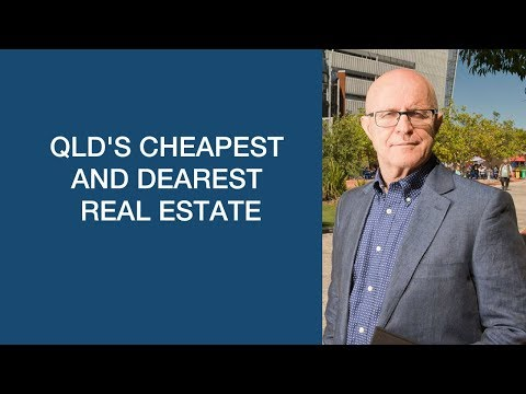 QLD's Cheapest And Dearest Real Estate