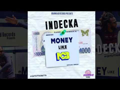 Download lagu Mp3 Indecka - Money Like (Official Audio Reggae 2016) {Brainhead Records}