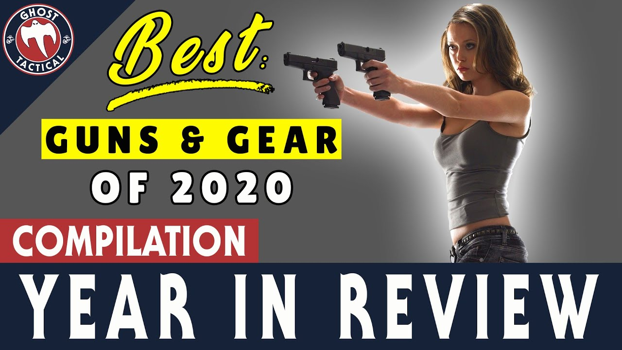 Best Guns & Gear Of 2020:  A Year In Review
