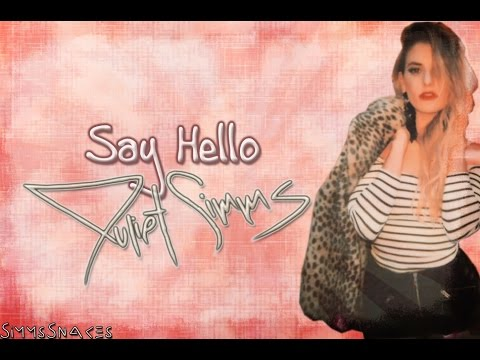 Say Hello - Juliet Simms lyrics