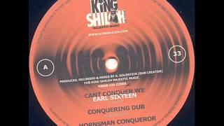 Earl Sixteen Cant Conquer We / Conquering Dub / Hornsman Conqueror / DJ APR