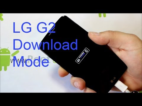 How to enter Download mode on the LG G2