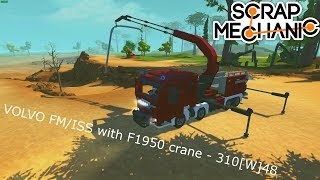 Scrap Mechanic Volvo FM/ISS with F1950 crane - 310[W]48