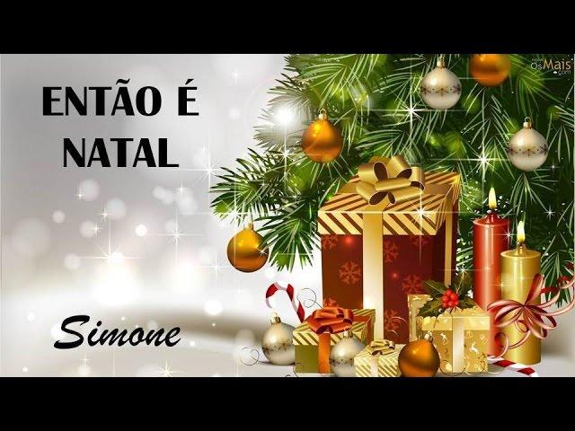 Então É Natal   Simone  (legendado) HD