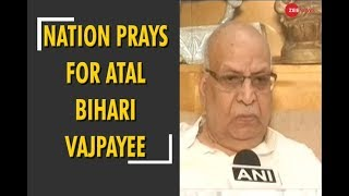 Lalji Tandon: Entire nation prays for the well being of Atal Bihari Vajpayee