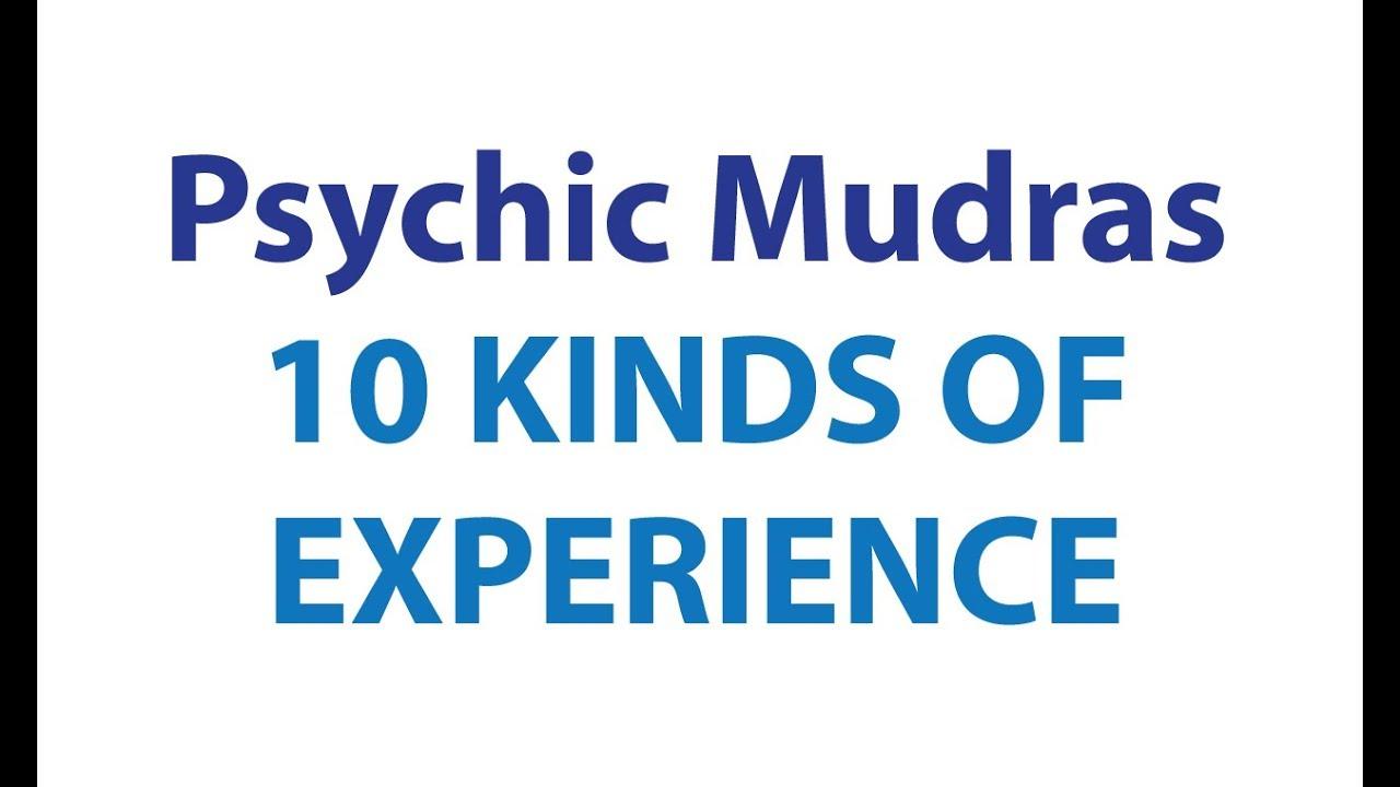 Mudras Part 4: Psychic Hands