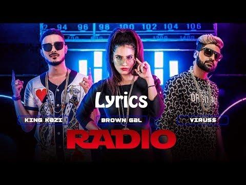 Radio Lyrics Full (Lyrical/Lyrics) Video Song FeatBrown Gal, King Kazi | New Songs 2017