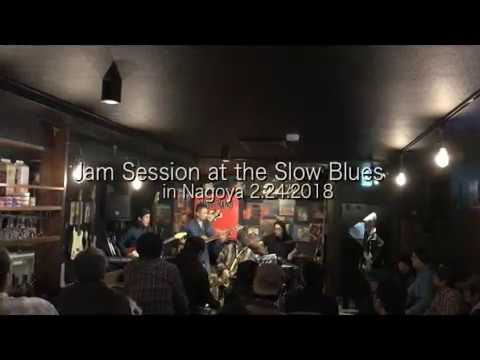 Jam Session at the Slow Blues in Nagoya 2.24.2018