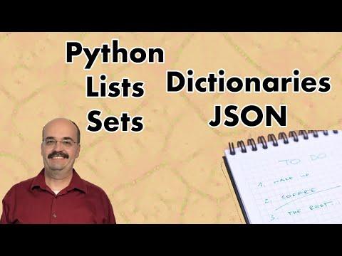 Python Lists, Dictionaries, Sets & JSON (1.3)