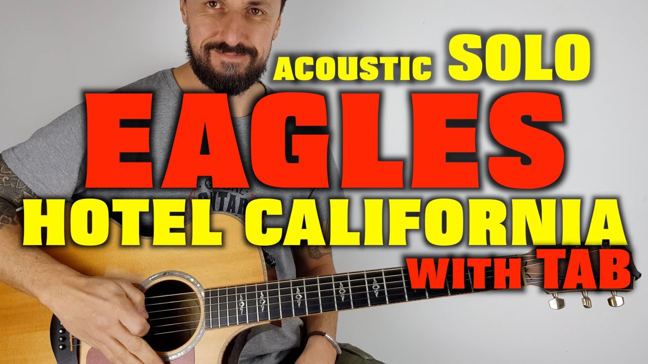 hotel california solo the eagles acoustic guitar with tab youtube. Black Bedroom Furniture Sets. Home Design Ideas