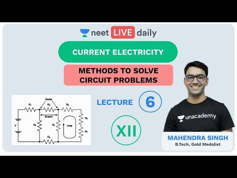 Current Electricity - Lecture 6 | Unacademy NEET | LIVE DAILY | NEET Physics | Mahendra Sir