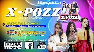 Live Streaming X - POZZ NUGROHO Perform Ds Bedingin Todanan Blora 2019