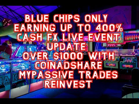 UP TO 400% BLUE CHIPS ONLY (CASH FX*** COINADSHARE*** MYPASSIVETRADES) PASSIVE INCOME STREAM